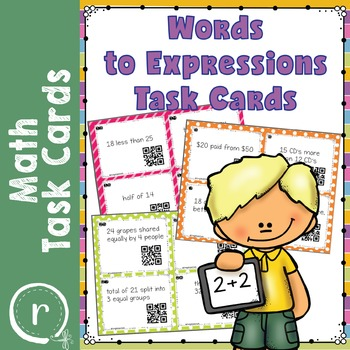Words to Expressions Math Task Cards {QR Code for Self Check}
