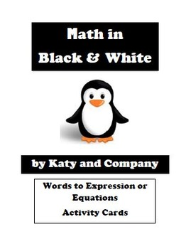 Words to Expressions or Equations Activity Cards