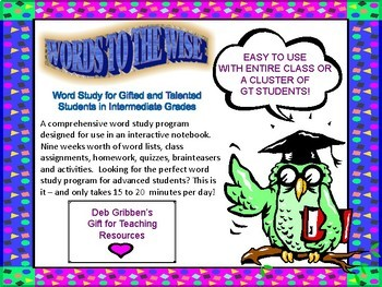 Words to the Wise Word Study for Gifted and Talented