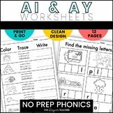 NO PREP AI AY Worksheets | Long A Word Work