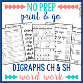 NO PREP Digraphs CH SH Worksheets Phonics Word Work
