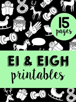 Words with EI amp EIGH Phonics Printables