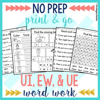 NO PREP UI UE EW Phonics Worksheets Word Work
