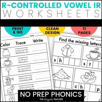 NO PREP Print & Go R-Controlled Vowel IR Word Work