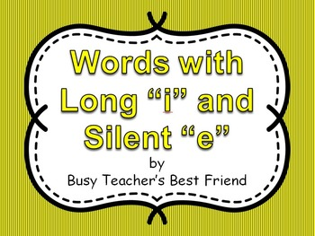 Words with Long i and Silent e PowerPoint Presentation and Flash Cards