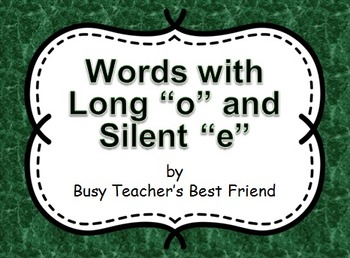 Words with Long o and Silent e PowerPoint Presentation and