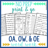 NO PREP OA OW OE Worksheets Long O Phonics Word Work