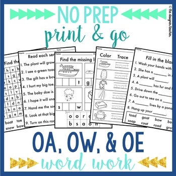 NO PREP OA OW OE Worksheets | Long O Word Work