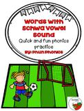 Words with Schwa Vowel Sound Game