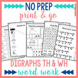 NO PREP Digraphs TH WH Worksheets Phonics Word Work