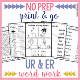 NO PREP R-Controlled Vowels UR ER Worksheets Phonics Word Work