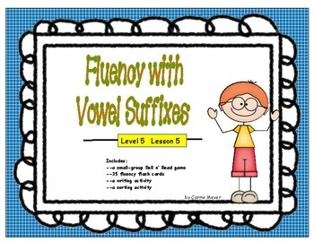 Words with Vowel Suffixes: Level 5 Lesson 5