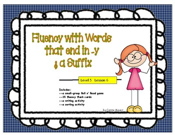 Words that end in -y & a Suffix: Level 5 Lesson 6