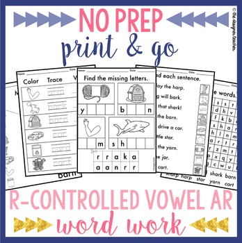 NO PREP Print & Go R-Controlled Vowel AR Word Work
