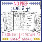 NO PREP Phonics Worksheets R-Controlled Vowel AR Word Work