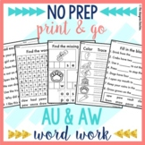 NO PREP AU AW Worksheets Phonics Word Work
