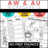 NO PREP AU AW Worksheets | AU AW Word Work