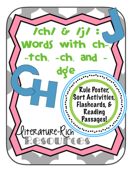 Words with /ch/ and /j/ : ch-, -ch, -tch, and -dge Activities & Reading Passages