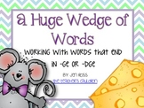 Words with -dge and -ge: A Huge Wedge of Words