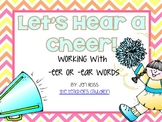 Words with -eer and -ear: Let's Hear a Cheer!