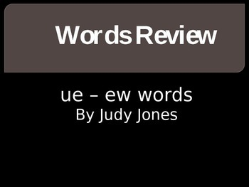Words with ue and ew