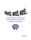Words, words,words... a  5 week spelling unit