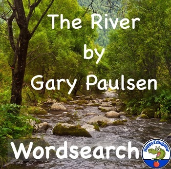 Wordsearch for The River by Gary Paulsen