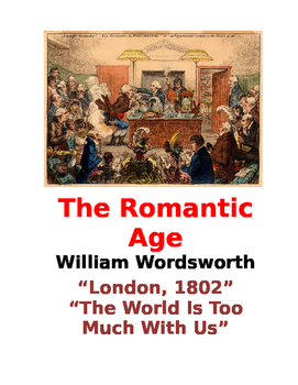 "Wordsworth ~ ""London 1802"" & ""The World Is Too Much With Us"" WS COMMON CORE"