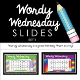 Wordy Wednesday - Set 3