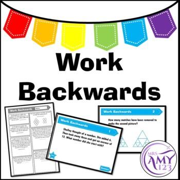 Work Backwards Problem Solving PowerPoint, Task Cards and Worksheet