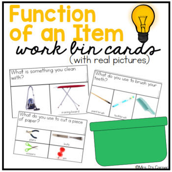 Work Bin Task Cards - Function of an Item (30 cards with 3 levels)
