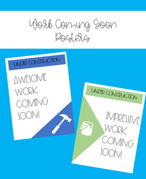 Work Coming Soon Posters