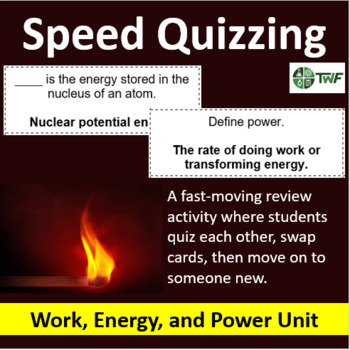 Work, Energy, and Power - Speed Quizzing