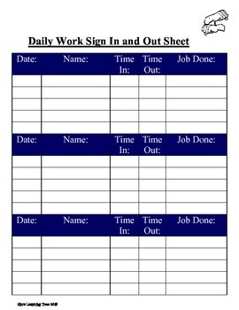 Work Experience: Daily Work Sign In and Out Sheet