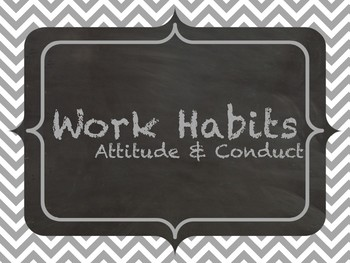 Work Habits:  Attitude and Conduct [Poster Set & Tracking Form]