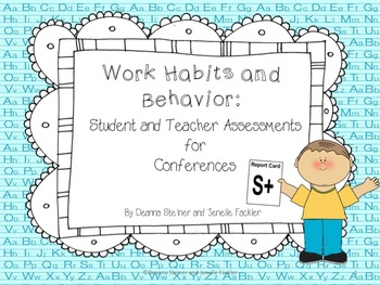 Work Habits and Behavior Student and Teacher Assessment fo