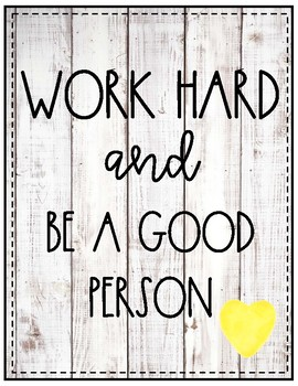 Work Hard & Be a Good Person Posters FREE