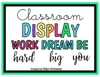 Work Hard, Dream Big, Be You (Classroom Display)