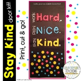 Work Hard, Play Nice, Stay Kind Door Decoration Kit