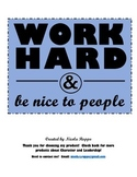 Work Hard and Be Nice to People - BLUE