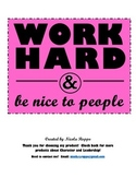 Work Hard and Be Nice to People - FUSCHIA