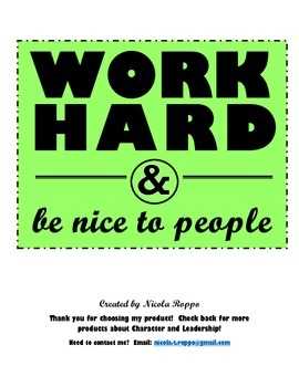 Work Hard and Be Nice to People - GREEN