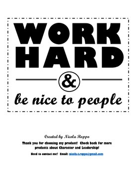 Work Hard and Be Nice to People - WHITE