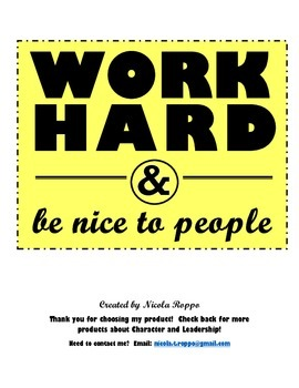 Work Hard and Be Nice to People - YELLOW
