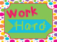Work Hard, be Kind Class Rules