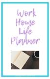 Planner: Work/Home Life Balance