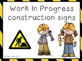 Work In Progress Construction Signs