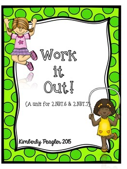 Work It Out!: A Unit for 2.NBT.6 & 2.NBT.7