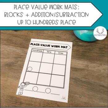 Math Work Mats (Tens Frame, Hundreds Chart, + Place Value Mats)