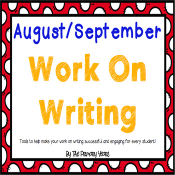 Work On Writing: August/September Edition